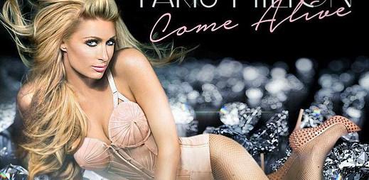 Paris Hilton se pokouší znovu zpívat! Nahrála nový singl Come Alive